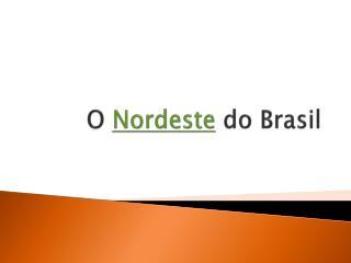 O  Nordeste  do Brasil