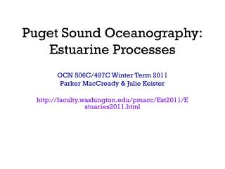 Puget Sound Oceanography: Estuarine Processes