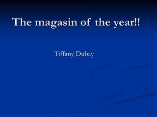 The magasin of the year!!