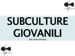 SUBCULTURE GIOVANILI