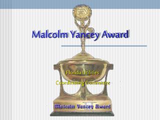 Malcolm Yancey Award