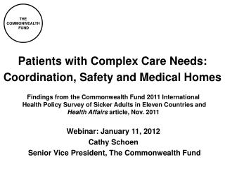 Patients with Complex Care Needs: Coordination, Safety and Medical Homes