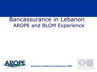Bancassurance in Lebanon AROPE and BLOM Experience