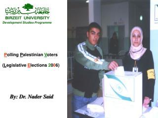 By: Dr. Nader Said