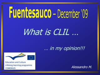 What is CLIL � � in my opinion!!!