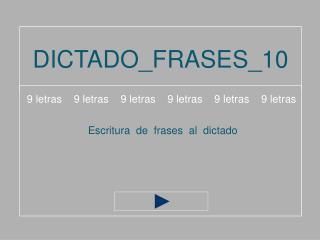 DICTADO_FRASES_10