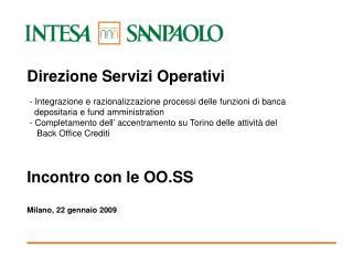 Incontro con le OO.SS Milano, 22 gennaio 2009