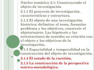 Núcleo temático 2.1: Construyendo el objeto de investigación