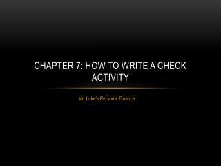 Chapter 7: How to Write a Check Activity