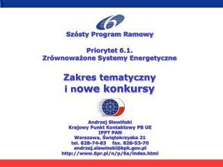 Andrzej Sławiński Krajowy Punkt Kontaktowy PB UE IPPT PAN Warszawa, Świętokrzyska 21