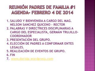 REUNIÓN PADRES DE FAMILIA #1 AGENDA- febrero 4 DE 2014