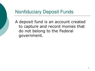 Nonfiduciary Deposit Funds