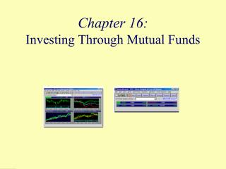 Chapter 16:  Investing Through Mutual Funds