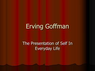 Erving Goffman