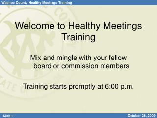 Welcome to Healthy Meetings Training