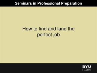 Seminars in Professional Preparation