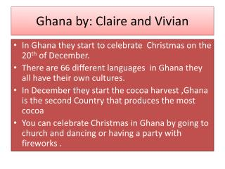 Ghana by: Claire and Vivian