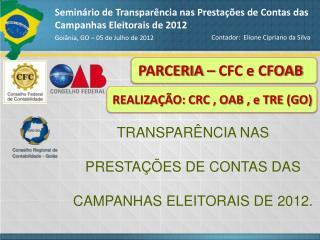 Seminário de Transparência nas Prestações de Contas das Campanhas Eleitorais de 2012
