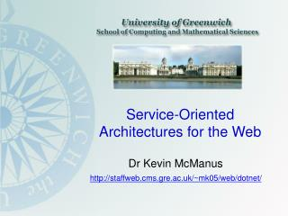 Service-Oriented Architectures for the Web