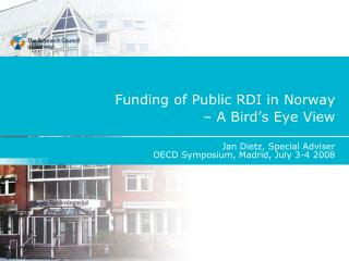 Funding of Public RDI in Norway  – A Bird's Eye View