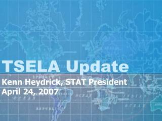 TSELA Update