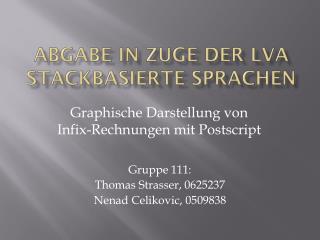 Abgabe in Zuge der LVA  Stackbasierte  Sprachen