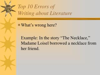 Top 10 Errors of  Writing about Literature