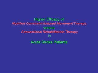 Rehabilitation Options For Individuals With Acute Stroke