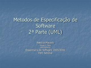 Metodos de Especifica��o de Software 2� Parte (UML)
