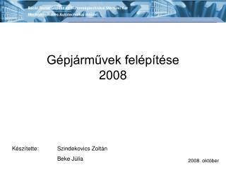 G pj rmuvek fel p t se 2008