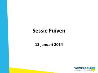Sessie Fuiven