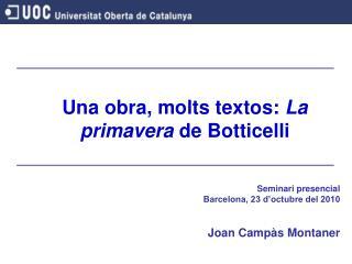 Una obra, molts textos:  La primavera  de Botticelli