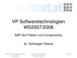 VP Softwaretechnologien WS2007/2008