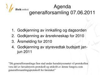 Agenda  generalforsamling 07.06.2011