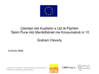 shtjet mbi Kualitetin e Ujit t  Pijsh m  Takim Pune mbi Marr dh niet me Konsumator  nr 10  Graham Cleverly