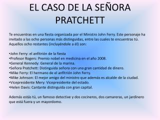 EL CASO DE LA SEÑORA PRATCHETT