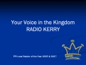Your Voice in the Kingdom RADIO KERRY
