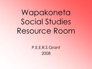 Wapakoneta  Social Studies Resource Room