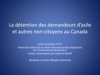 La  détention  des  demandeurs d'asile  et  autres  non- citoyens  au Canada