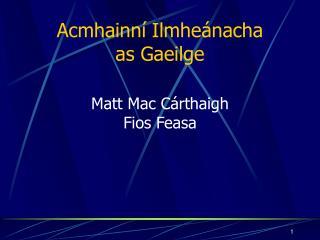 Acmhainn� Ilmhe�nacha as Gaeilge