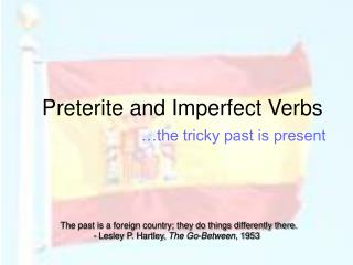 Preterite and Imperfect Verbs