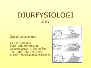 DJURFYSIOLOGI 2 sv