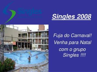 Singles 2008