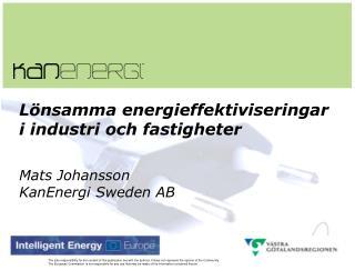 Lönsamma energieffektiviseringar i industri och fastigheter