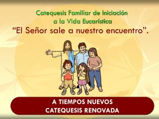 Catequesis Familiar de Iniciaci n  a la Vida Eucar stica