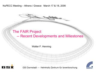 NuPECC Meeting – Athens / Greece   March 17 & 18, 2006
