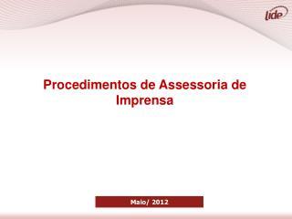 Procedimentos de Assessoria de Imprensa