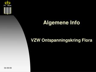 Algemene Info  VZW Ontspanningskring Flora