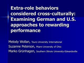 Melody Wollan,  Touro University International Suzanne Peterson,  Miami University of Ohio