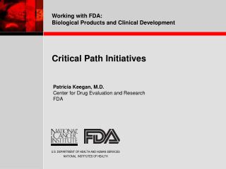 Critical Path Initiatives